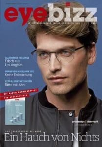 """eyebizz Ausgabe 5.2017: Mit dem ersten KarriereGuide der Augenoptik, Kontaktlinsen Schwerpunkt, Screenings und """"Ein Hauch von Nichts"""""""