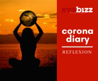 Corona Diary 18: Reflexion