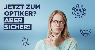 ZVA-Kampagne 2020: Aber sicher zum Optiker - Key Visual