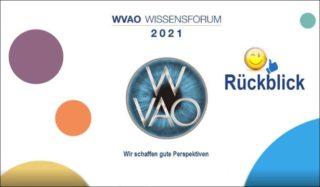 WVAO - Wissensforum 2021 Rückblick