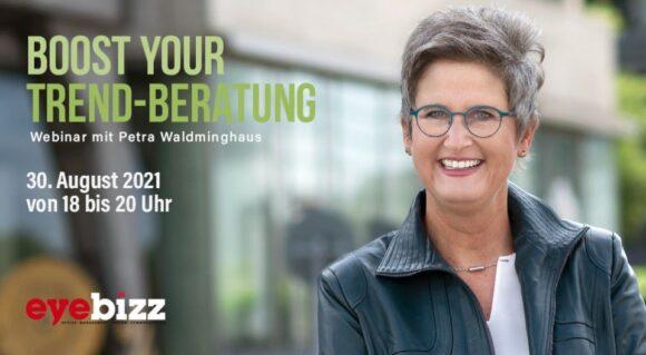 Webinar mit Petra Waldminghaus - Boost your Trend-Beratung für nur 99 € netto.